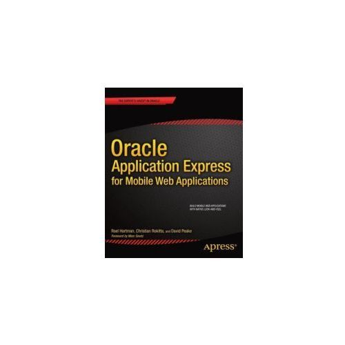 Oracle Application Express for Mobile Web Applications (9781430249474)