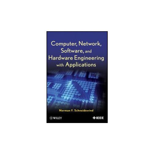 Computer, Network, Software, And Hardware Engineering With Applications, Schneidewind, Norman F.