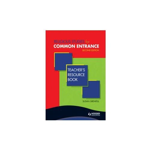 Religious Studies for Common Entrance Teacher's Resource Book Second Edition