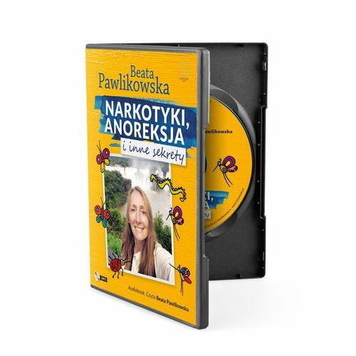 Narkotyki, anoreksja i inne sekrety audiobook (2016)