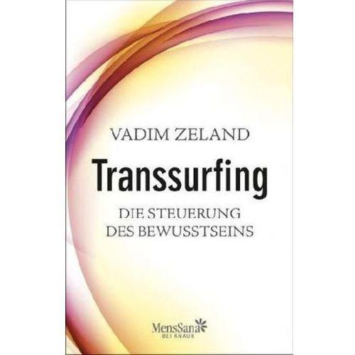 Transsurfing - Die Steuerung des Bewusstseins (9783426657263)
