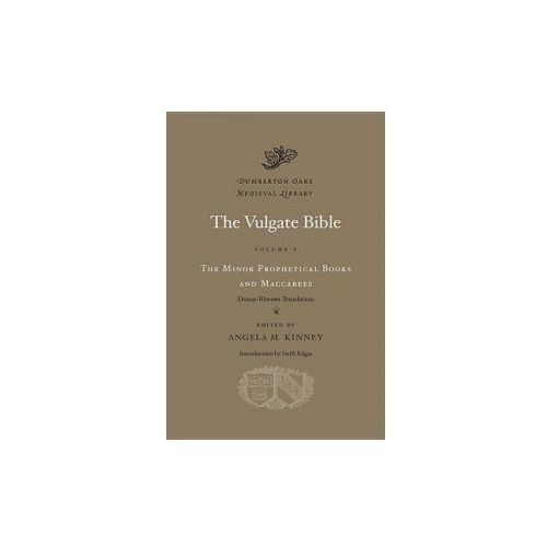 Vulgate Bible, Volume V: The Minor Prophetical Books and Mac
