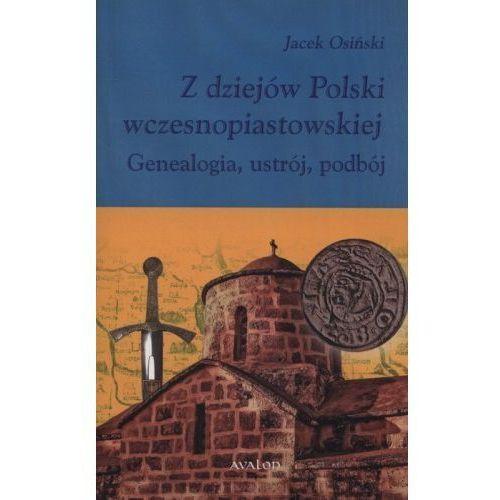 Z dziejów Polski wczesnopiastowskiej, Avalon