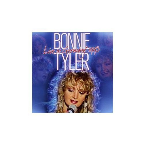Tyler, bonnie - live in germany 1993 marki Warner music / zyx