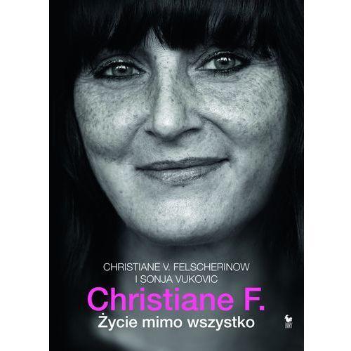 Christiane F. Życie mimo wszystko, Christiane V. Felscherinow