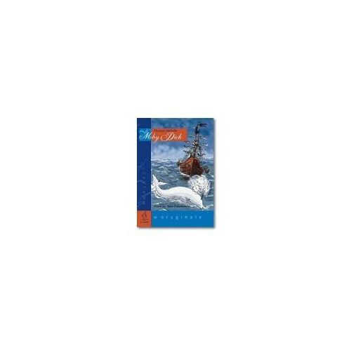 MOBY DICK CZYTAMY W ORYGINALE Melville Herman KSIĄŻKA + ĆWICZENIA + CD AUDIO (Melville Herman)