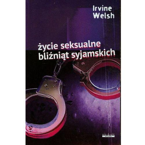 Życie seksualne bliźniąt syjamskich, Irvine Welsh
