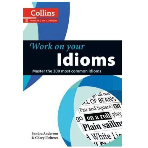 Work on Your Idioms (2012)