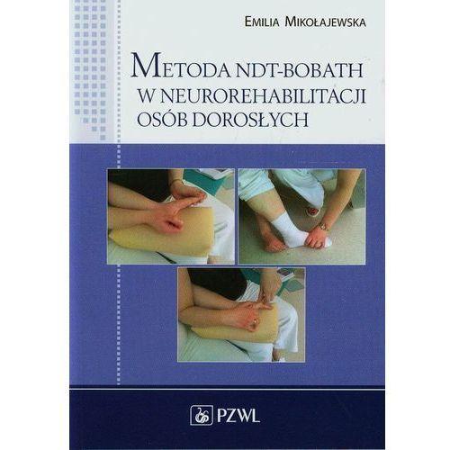 Metoda NDT-Bobath w neurorehabilitacji osób dorosłych (2014)