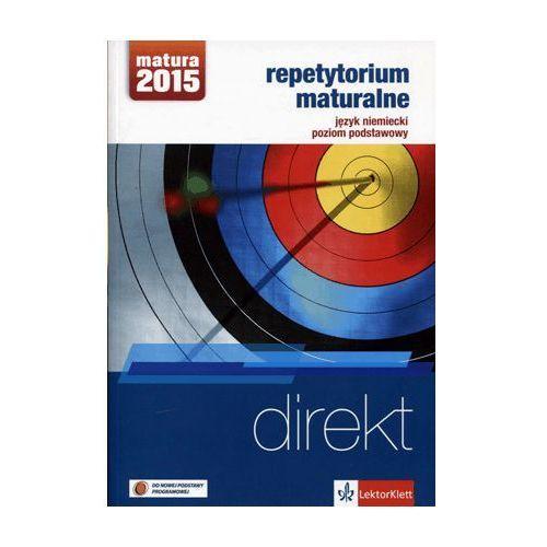 Direkt Repetytorium maturalne + 2CD Język niemiecki Poziom podstawowy, LEKTORKLETT
