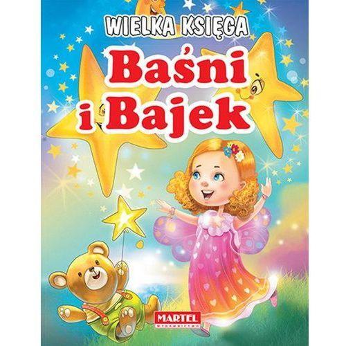 Wielka Księga Baśni i Bajek - Wysyłka od 3,99 - porównuj ceny z wysyłką, MARTEL
