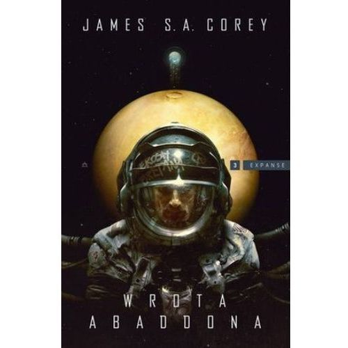 Expanse Tom 3 Wrota Abaddona - Corey James S.A. (596 str.)