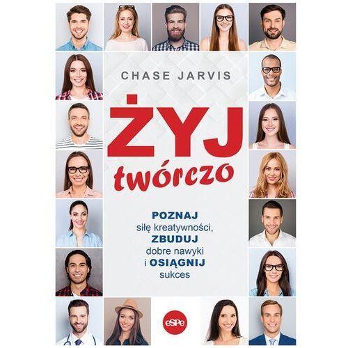 Żyj twórczo - chase jarvis (9788382010428)