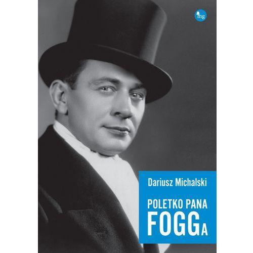 Poletko pana Fogga - Dostawa zamówienia do jednej ze 170 księgarni Matras za DARMO (9788377793282)