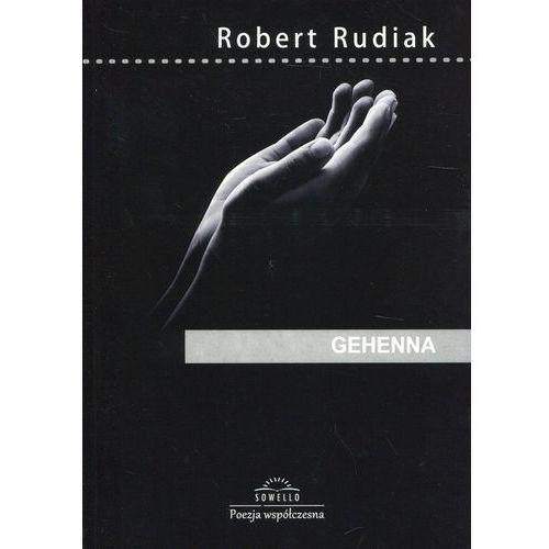 Gehenna - Robert Rudiak, Sowello