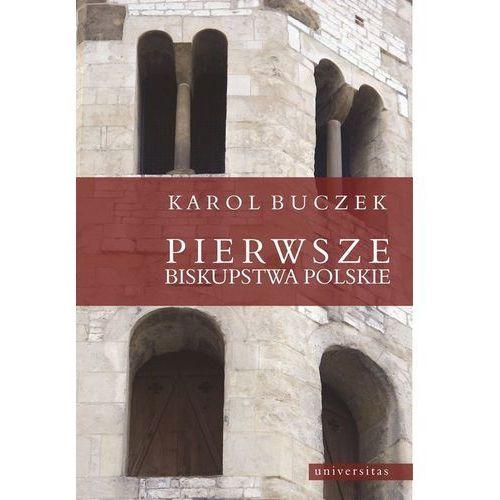 Pierwsze biskupstwa polskie - Wysyłka od 3,99 - porównuj ceny z wysyłką (56 str.)