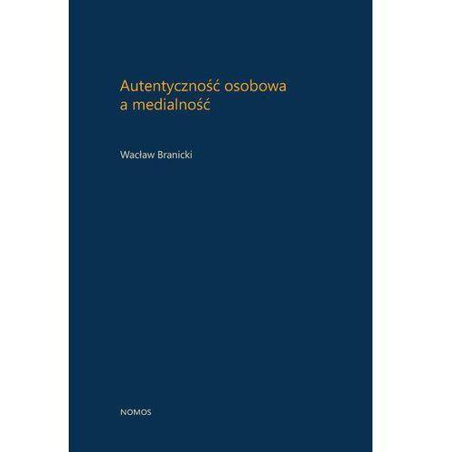 Autentyczność osobowa a medialność - Wacław Branicki
