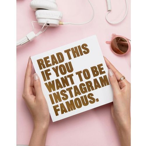 Read This If You Want To Be Instagram Famous Book - Multi