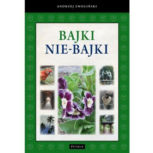 Bajki nie-Bajki - Andrzej Zwoliński (112 str.)