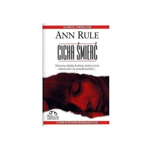 Cicha śmierć / SERIA PRAWDZIWE ZBRODNIE (ISBN 9788375758474)