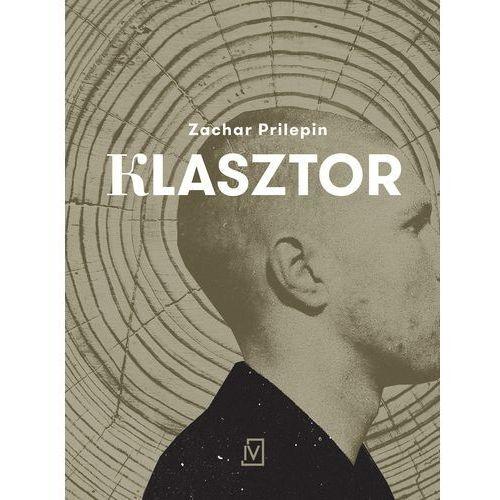 Klasztor, Prilepin Zachar