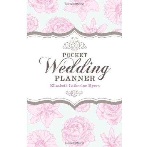 Pocket Wedding Planner 2nd Edition Myers, Elizabeth Catherine