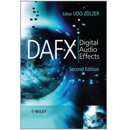 DAFX - Digital Audio Effects, Udo Zolzer