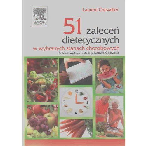 51 zaleceń dietetycznych w wybranych stanach chorobowych (302 str.)
