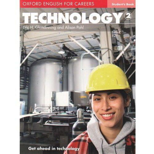 Technology 2 Oxford English for Careers: Książka Ucznia (9780194569538)