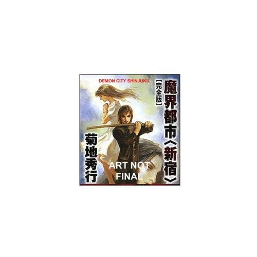 Demon City Shinjuku: The Complete Edition (Novel) (9781569702086)