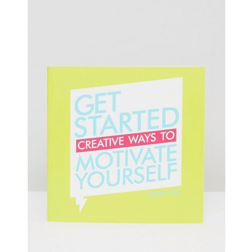 Get started: creative ways to motivate yourself - multi od producenta Books