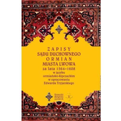 Zapisy sądu duchownego Ormian miasta Lwowa, Edward Tryjarski