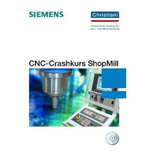 CNC-Crashkurs ShopMill, m. CD-ROM - OKAZJE
