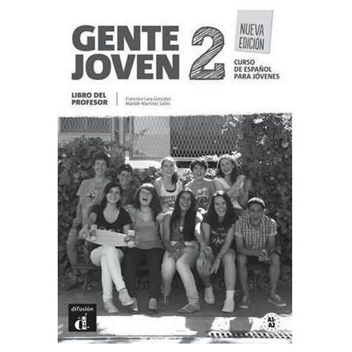 Gente Joven 2. Książka Nauczyciela. Nueva Edicion, oprawa miękka