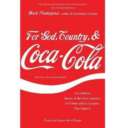 For God, Country, and Coca-Cola (9780465029174)