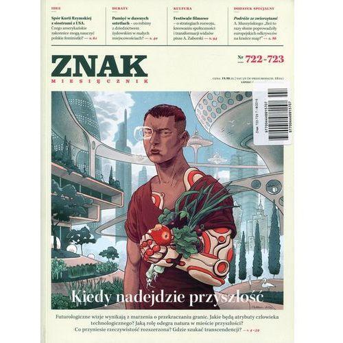 Znak Miesięcznik 722-723 7 i 8/2015, Znak