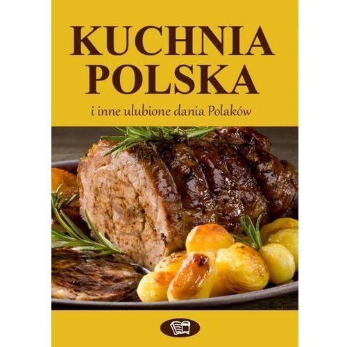 Kuchnia polska i inne ulubione dania Polaków, praca zbiorowa