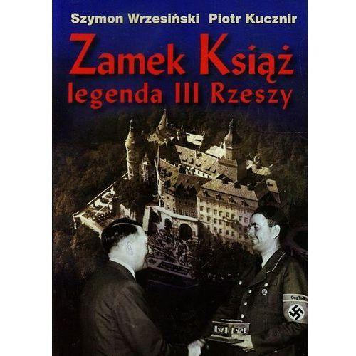 Zamek Książ legenda III Rzeszy + CD, Cb