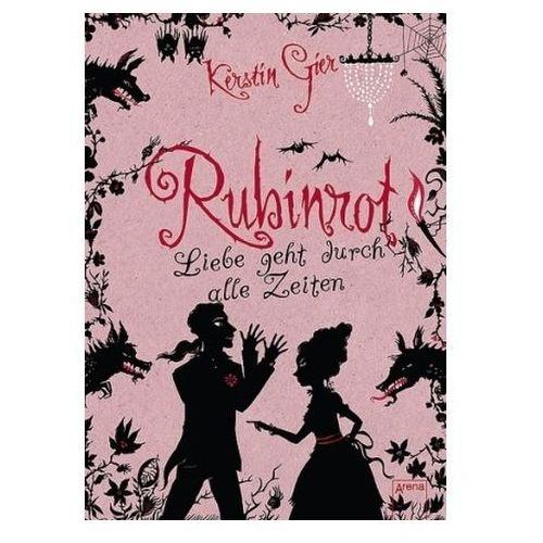 Liebe geht durch alle Zeiten - Rubinrot (9783401063348)