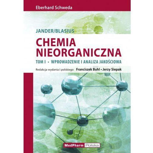 Chemia nieorganiczna t.1 Wprowadzenie i analiza ilościowa, MedPharm