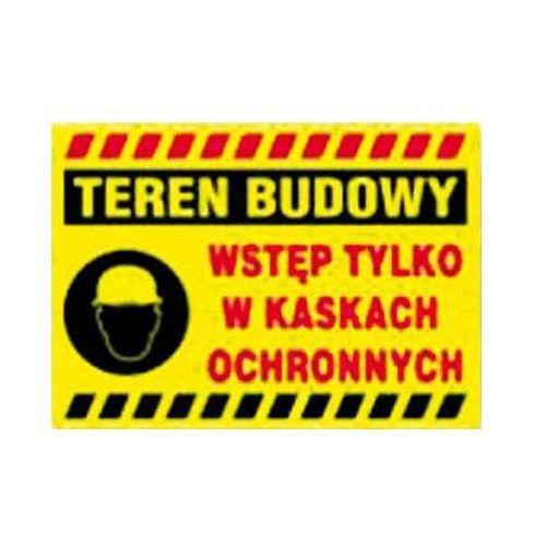 BTO-50 - ZNAK Teren budowy wstęp tylko w kaskach