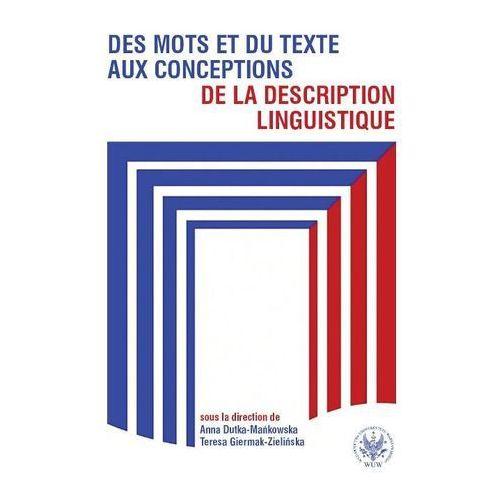Des mots et du texte aux conceptions de la description linguistique (9788323506911)