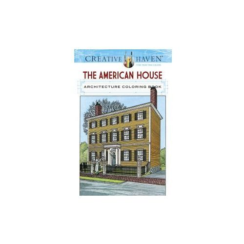 Creative Haven The American House Architecture Coloring Book (9780486807959)