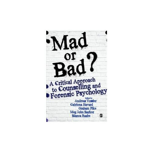 Mad or Bad?: A Critical Approach to Counselling and Forensic Psychology (9781473963511)