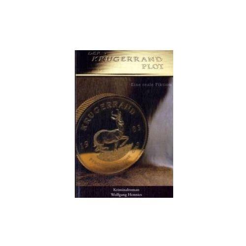 Der Krügerrand Plot - eine reale Fiktion (ISBN 9783833487293)