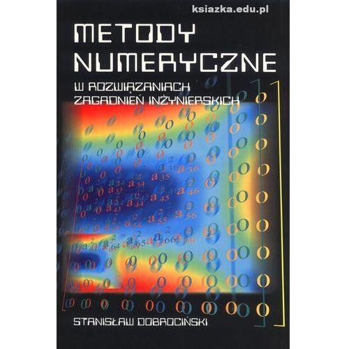 Metody numeryczne w rozwiązaniach zagadnień inżynierskich