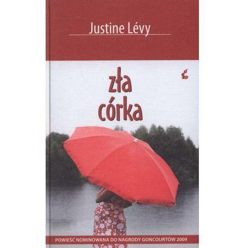 Zła córka, Justine Levy