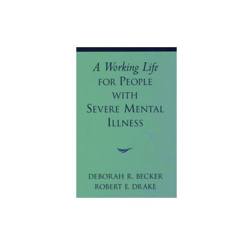 Working Life for People with Severe Mental Illness