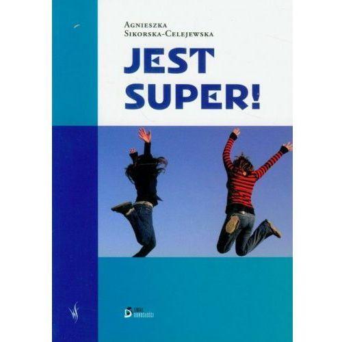 JEST SUPER! Sikorska Celejewska Agnieszka