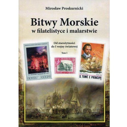 Bitwy morskie w filatelistyce i malarstwie Od starożytności do I wojny światowej Tom 1 (144 str.)